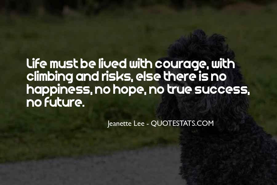 Quotes About Hope And Courage #56704