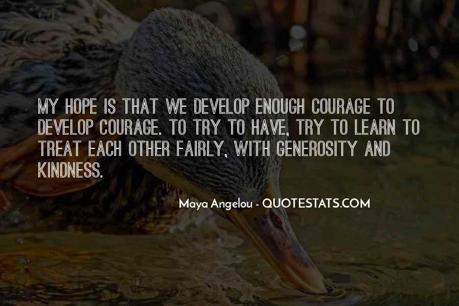 Quotes About Hope And Courage #570572