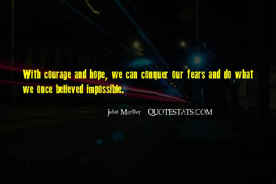 Quotes About Hope And Courage #594161