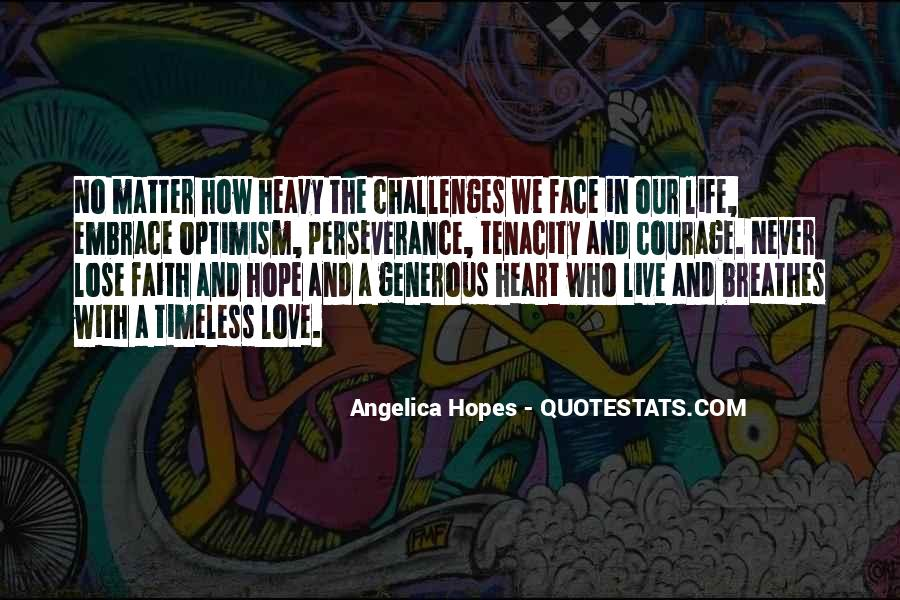 Quotes About Hope And Courage #599582