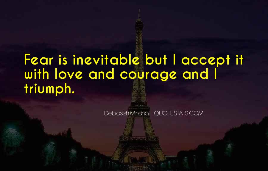 Quotes About Hope And Courage #611583