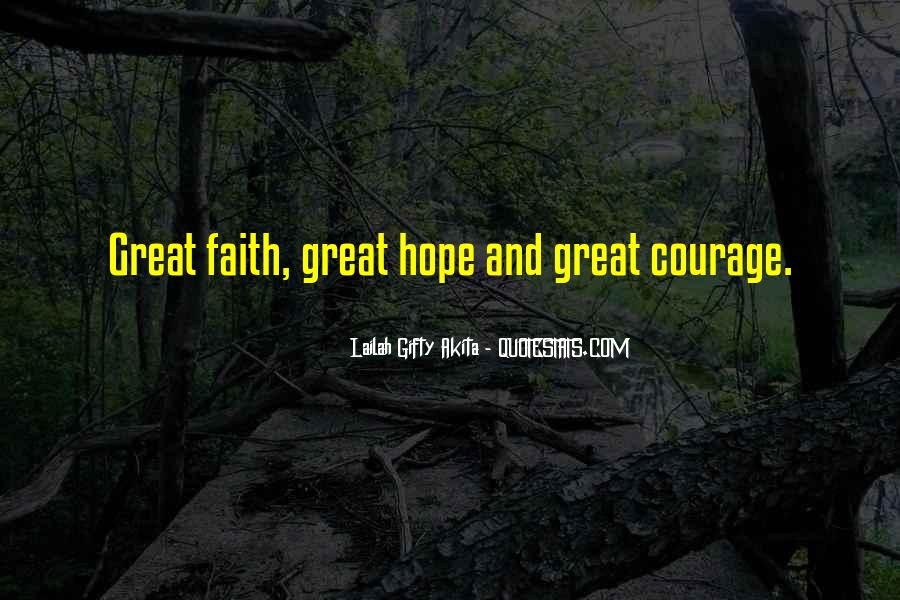 Quotes About Hope And Courage #64629