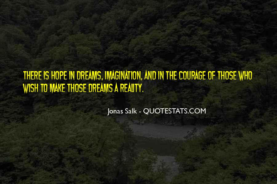 Quotes About Hope And Courage #648631