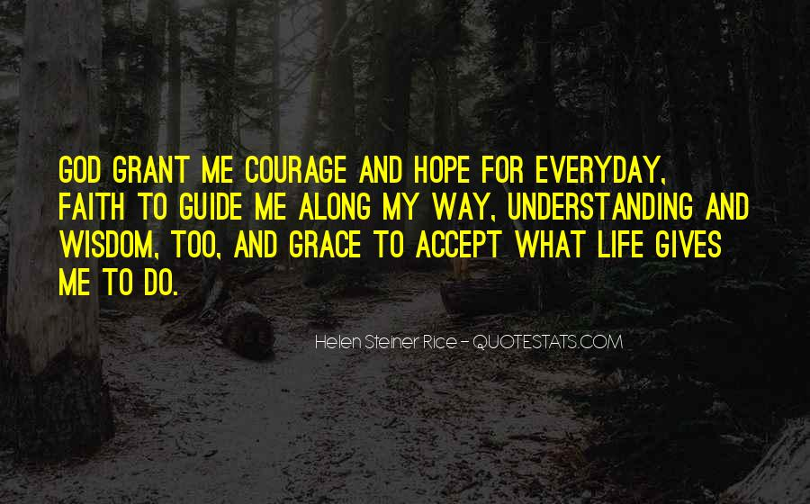 Quotes About Hope And Courage #701165