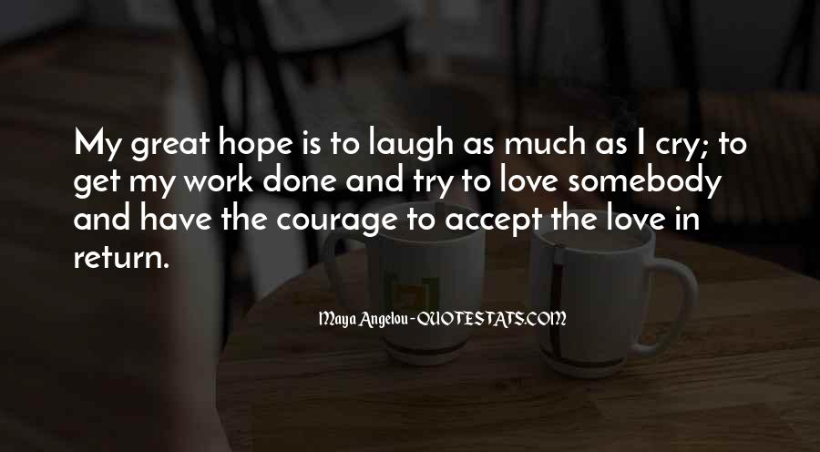 Quotes About Hope And Courage #9126