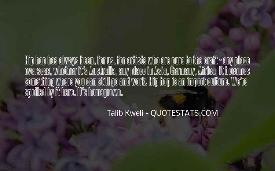 Quotes About Homegrown #196892