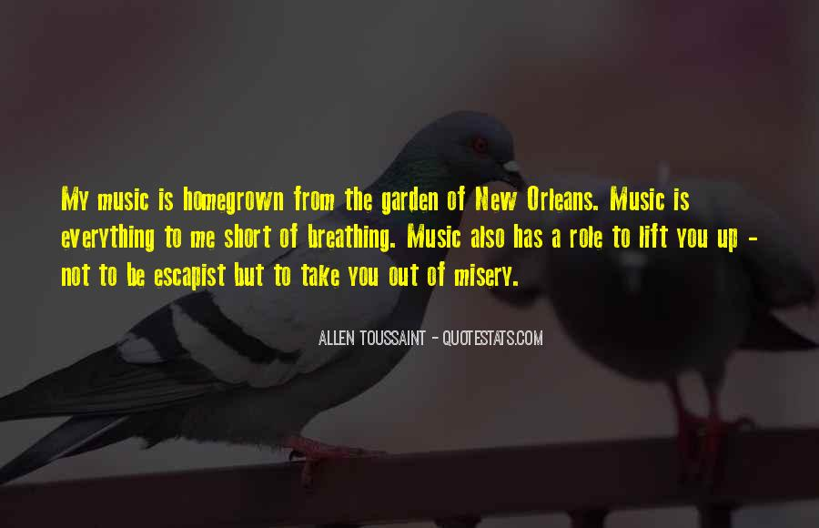 Quotes About Homegrown #293275