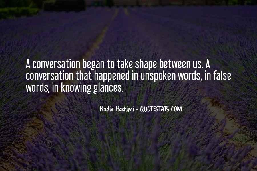 Quotes About Unspoken Words #1179961
