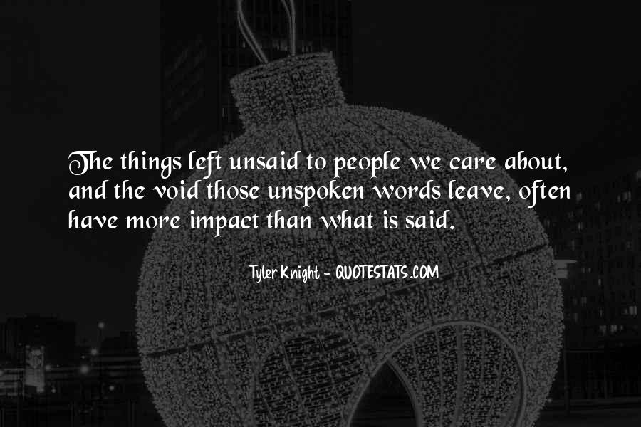 Quotes About Unspoken Words #1310773