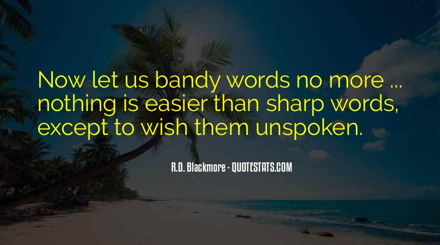 Quotes About Unspoken Words #1401716