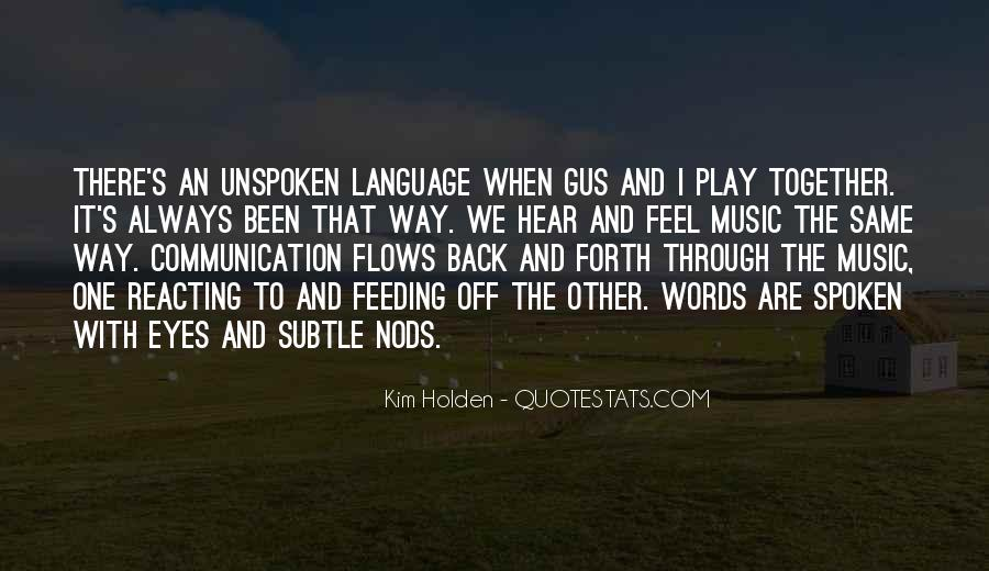 Quotes About Unspoken Words #1411763