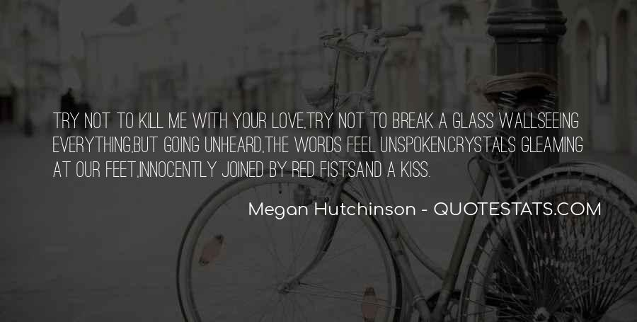 Quotes About Unspoken Words #144025