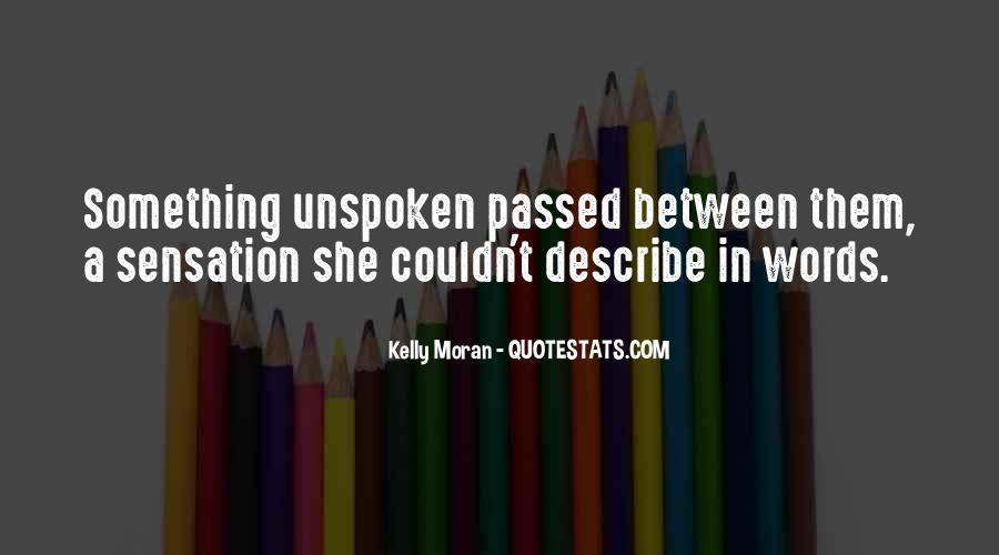 Quotes About Unspoken Words #14879
