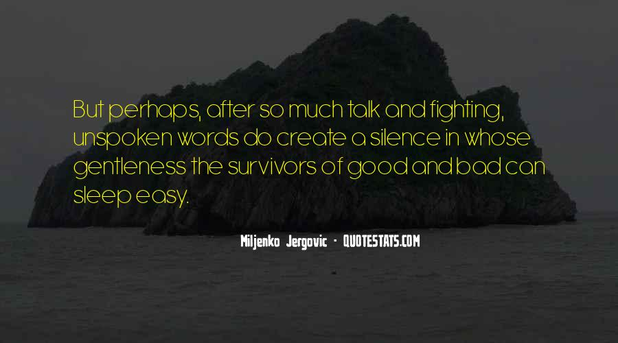 Quotes About Unspoken Words #1511992