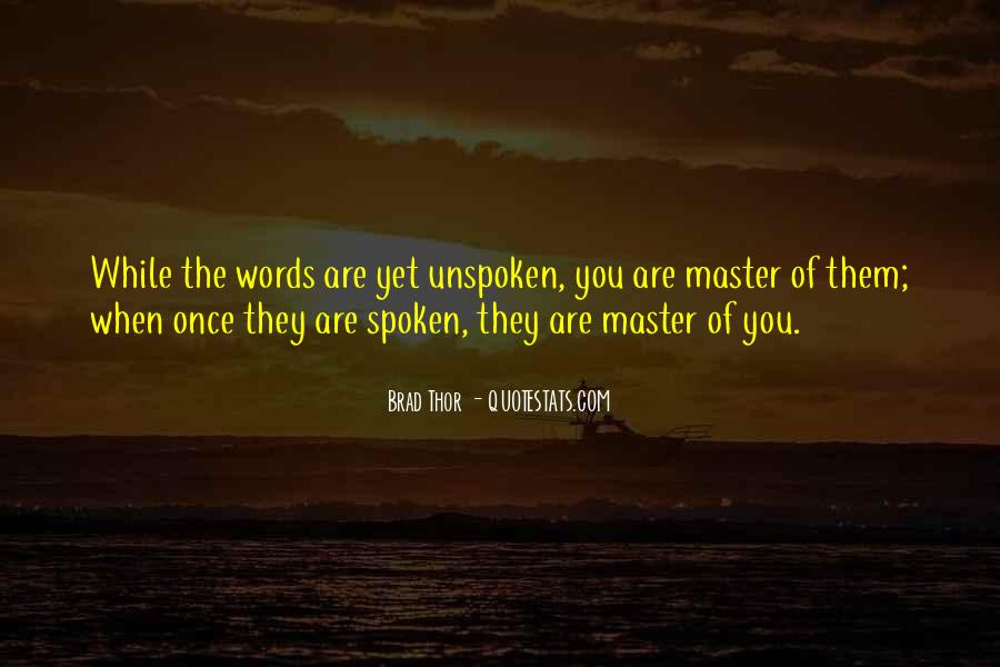 Quotes About Unspoken Words #1677928