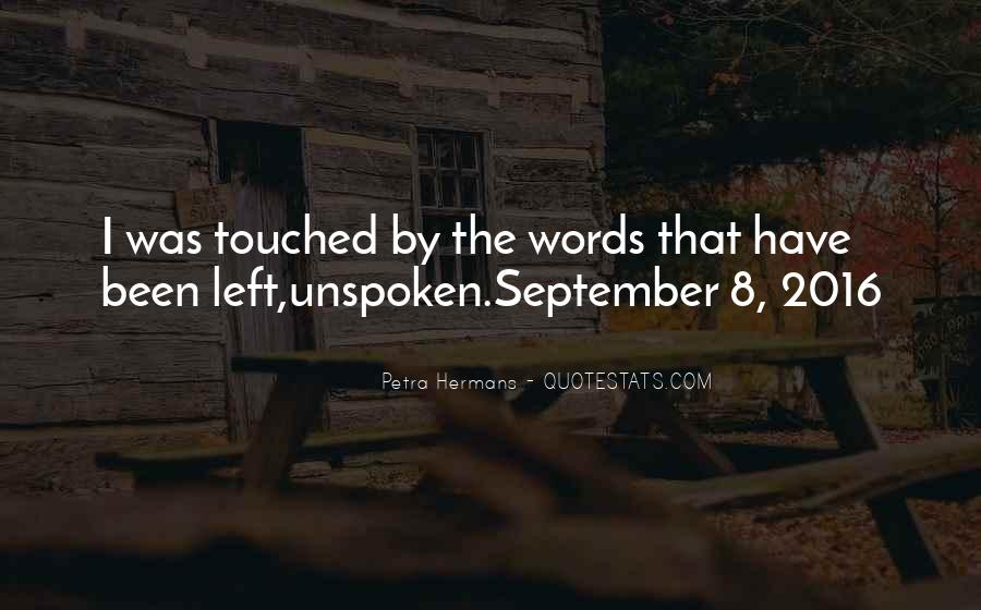 Quotes About Unspoken Words #1687455