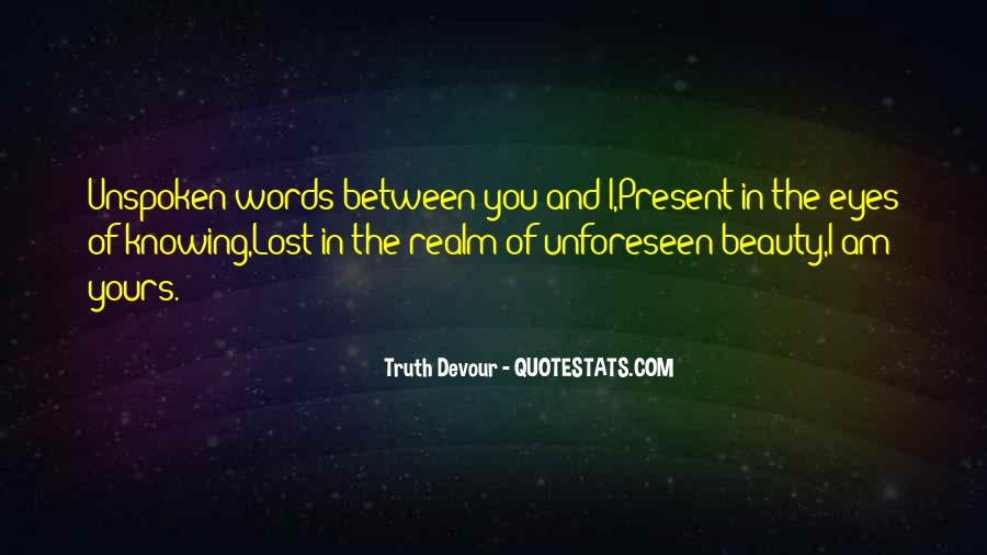 Quotes About Unspoken Words #1711864