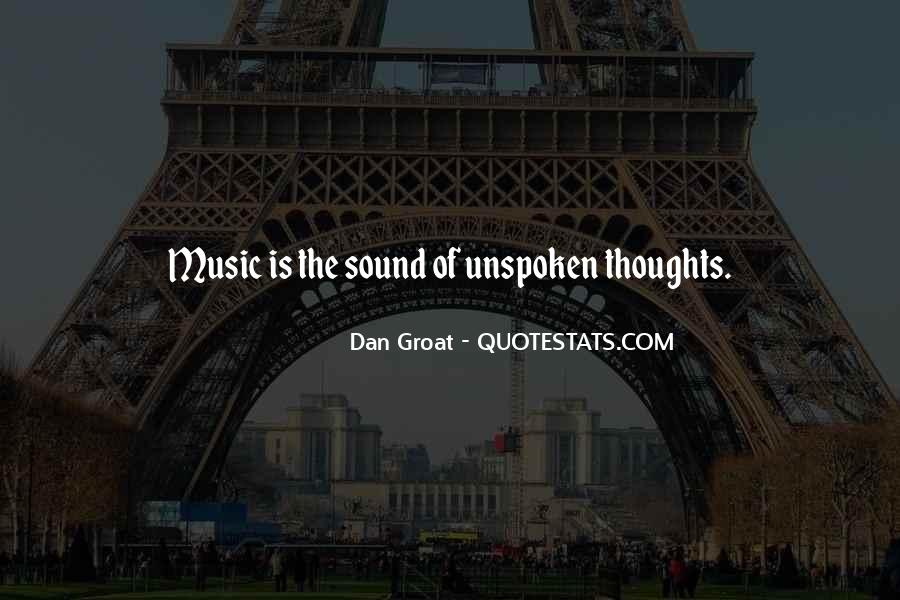 Quotes About Unspoken Words #1834489