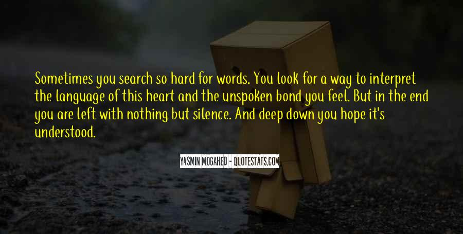 Quotes About Unspoken Words #1835388