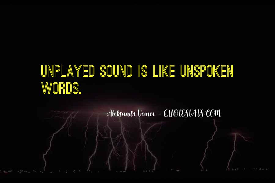 Quotes About Unspoken Words #280454