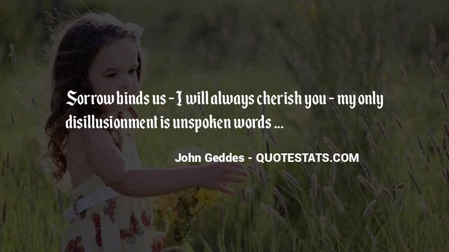 Quotes About Unspoken Words #321907