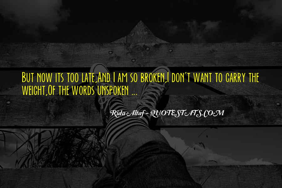 Quotes About Unspoken Words #414880