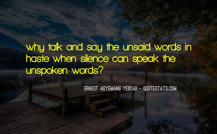 Quotes About Unspoken Words #525036