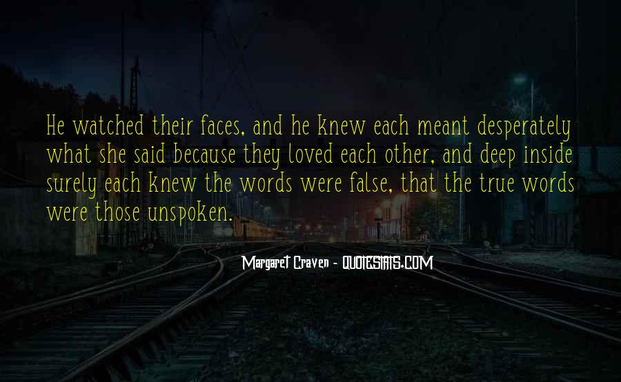 Quotes About Unspoken Words #666936