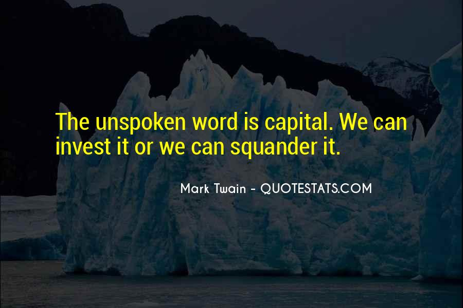 Quotes About Unspoken Words #832118