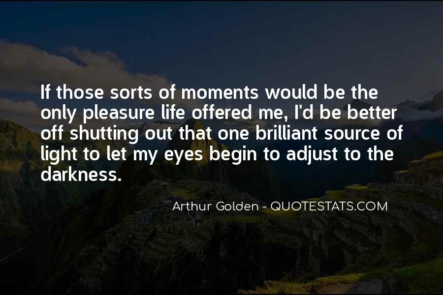 Quotes About Shutting Out #1015205