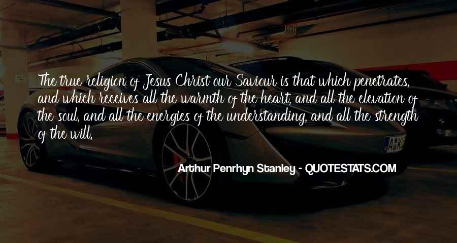 Quotes About Our Saviour #712494