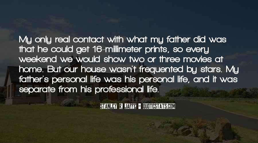 Quotes About Life Prints #1324984