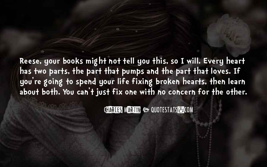 Quotes About Fixing Broken Hearts #649179
