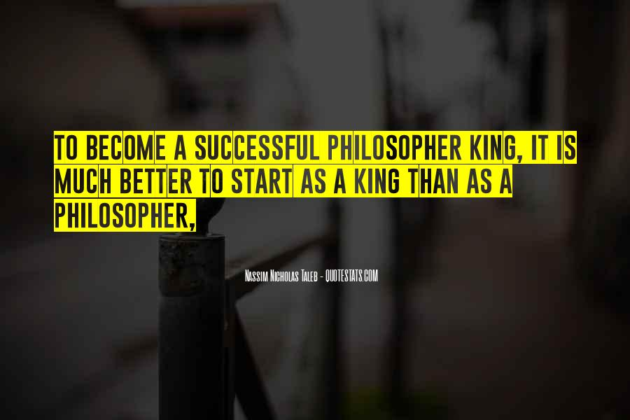 Quotes About Philosopher King #233515