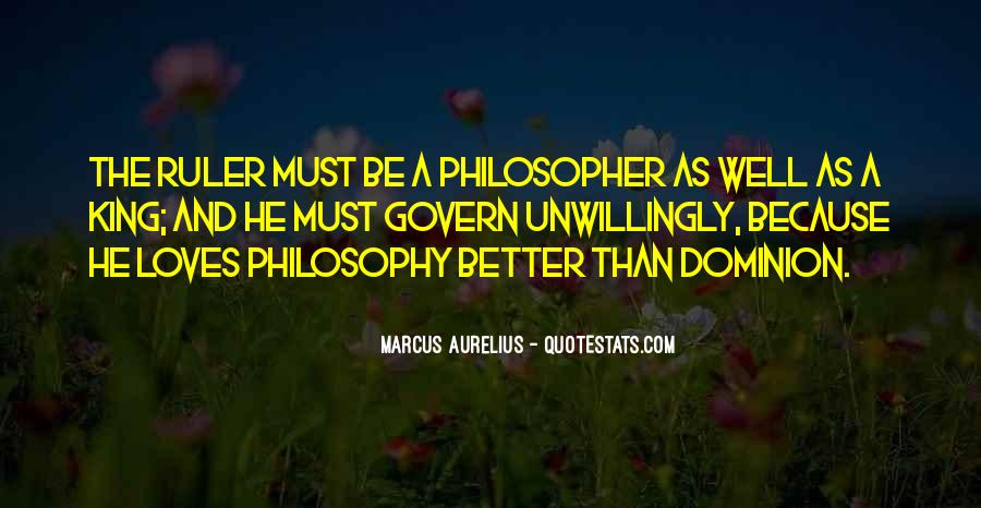 Quotes About Philosopher King #784103