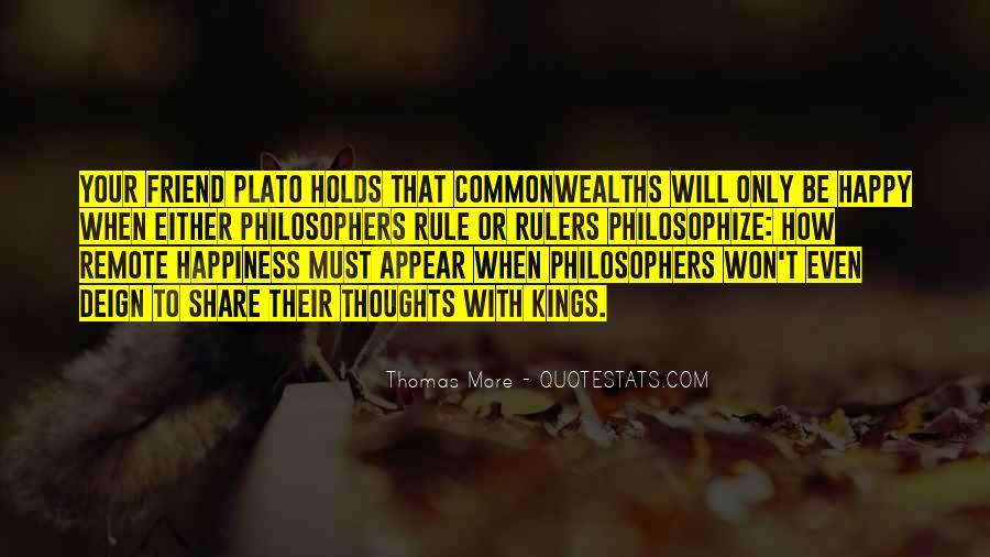 Quotes About Philosopher King #9981