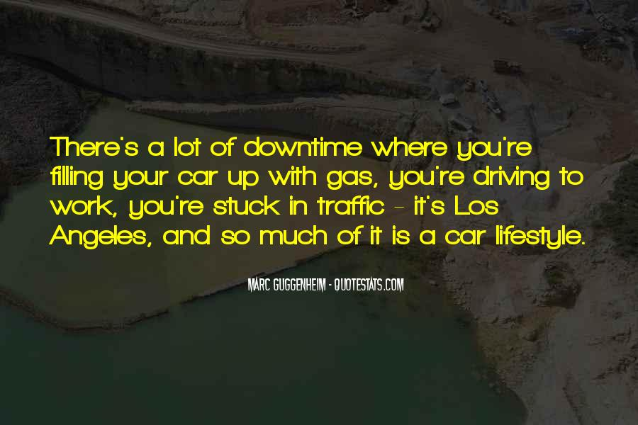 Quotes About Stuck In Traffic #1117071
