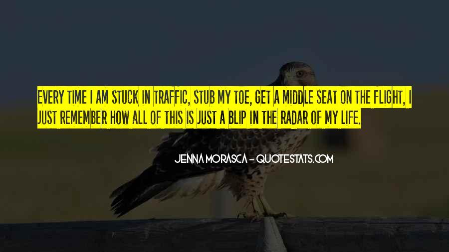 Quotes About Stuck In Traffic #1130661