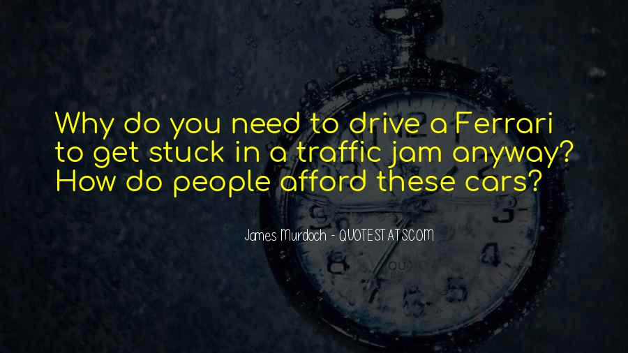 Quotes About Stuck In Traffic #1358157