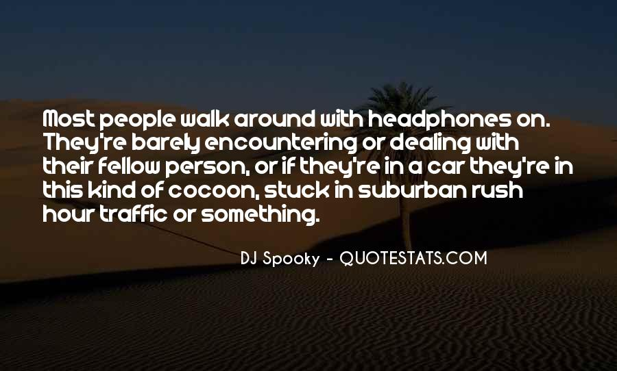 Quotes About Stuck In Traffic #1594408