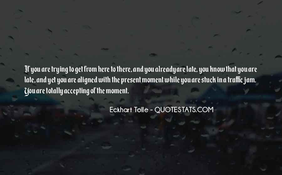 Quotes About Stuck In Traffic #1655180