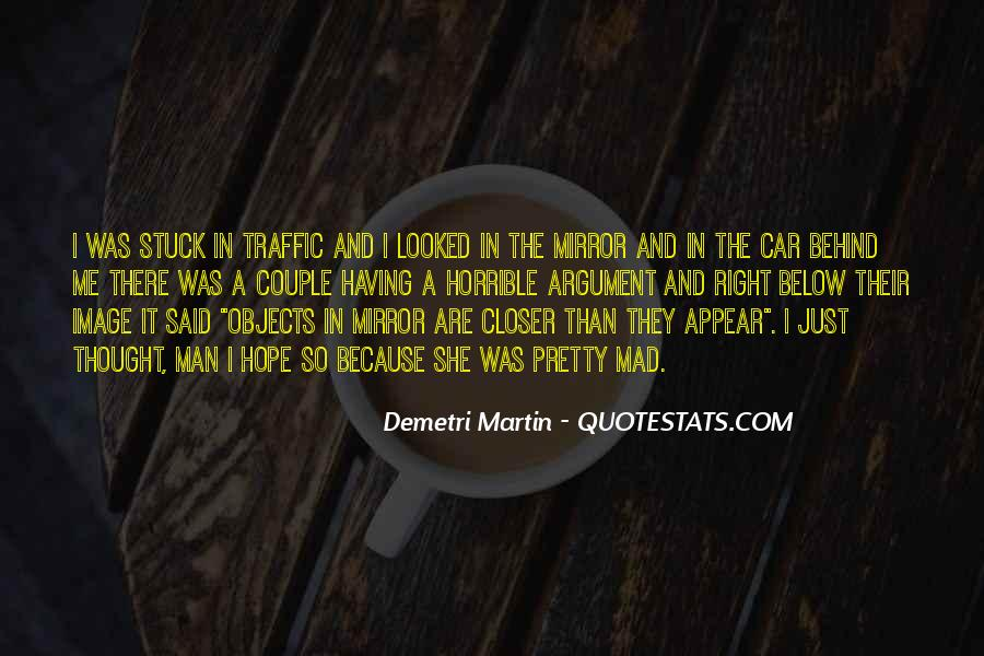 Quotes About Stuck In Traffic #1810391
