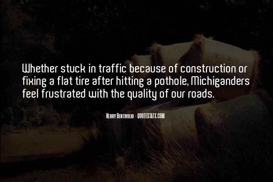 Quotes About Stuck In Traffic #185634