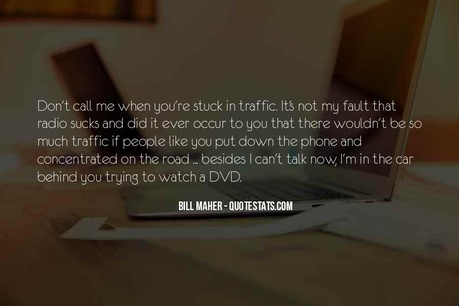 Quotes About Stuck In Traffic #54756