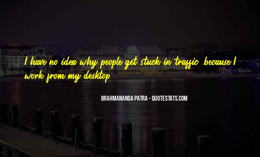 Quotes About Stuck In Traffic #912589