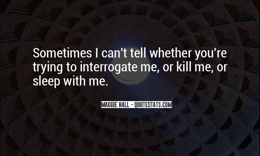 Quotes About Maggie #65014