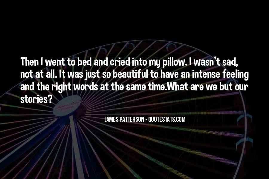 Quotes About Feeling So Sad #1799913
