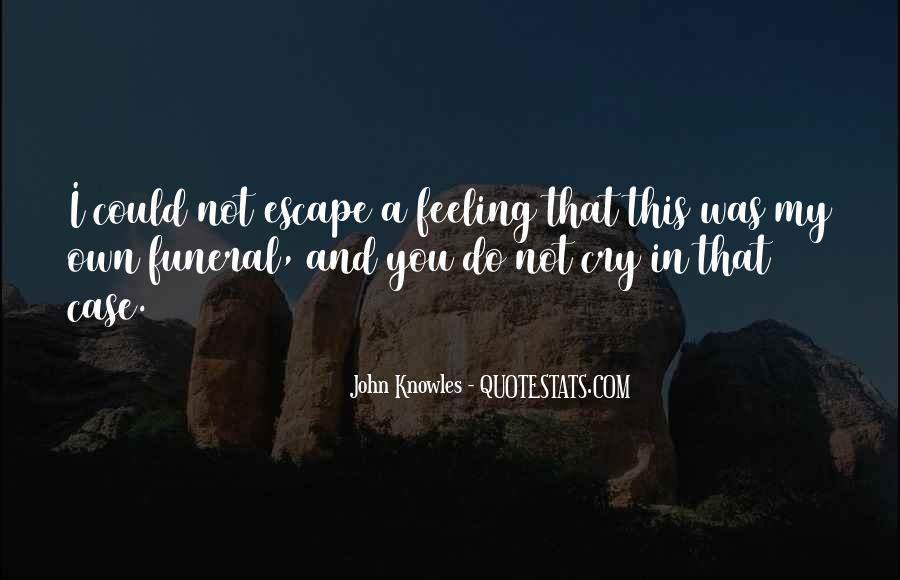 Quotes About Feeling So Sad #429473