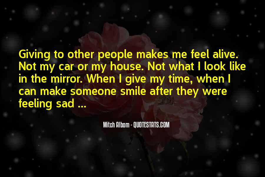 Quotes About Feeling So Sad #473200