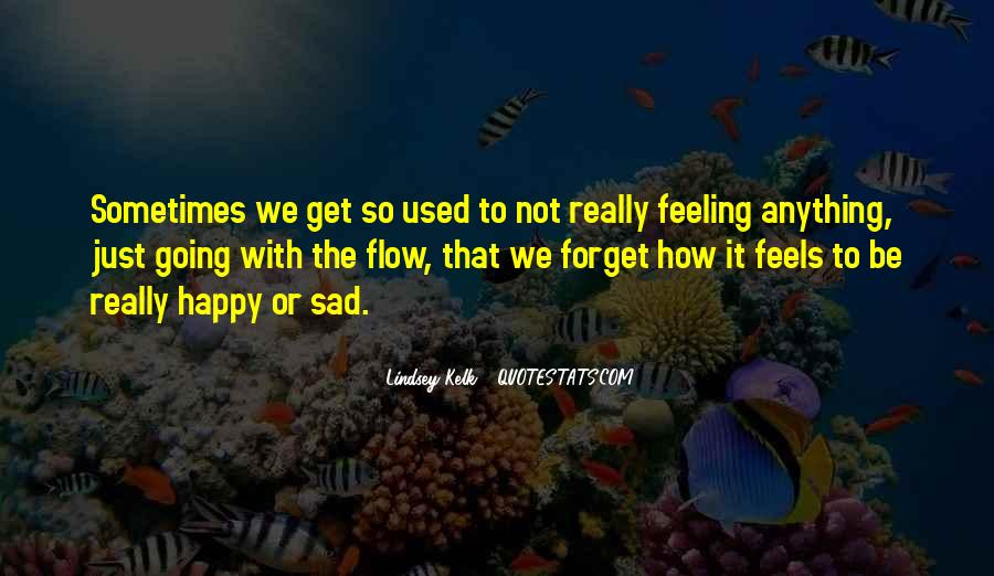 Quotes About Feeling So Sad #815114